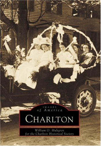 9780738509488: Charlton (MA) (Images of America)