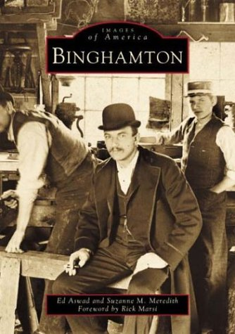 9780738509587: Binghamton (NY) (Images of America)