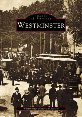 9780738509679: Westminster (Images of America)