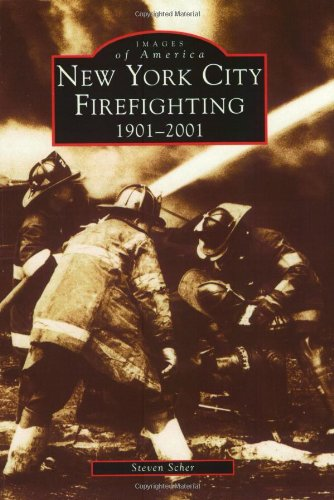 9780738509884: New York City Firefighting, 1901-2001 (NY) (Images of America)