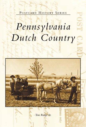 9780738509990: Pennsylvania Dutch Country (PA) (Postcard History Series)