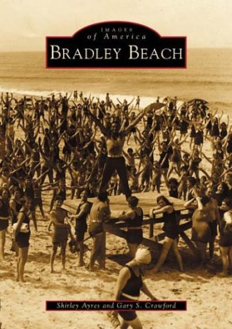 9780738510255: Bradley Beach (NJ) (Images of America)