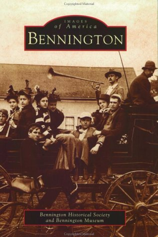 9780738510279: Bennington (VT) (Images of America)