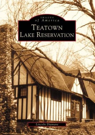 Teatown Lake Reservation (NY) (Images of America): Diamant, Lincoln