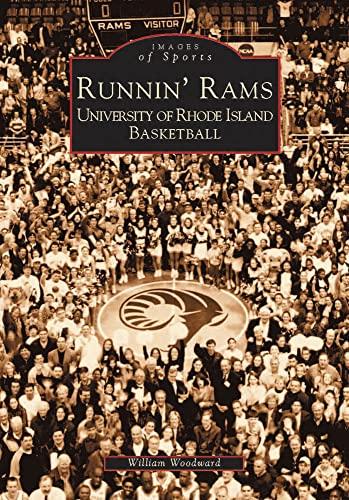9780738510705: Runnin' Rams: University of Rhode Island Basketball (Images of Sports)