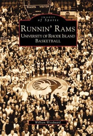 9780738510705: Runnin' Rams: University of Rhode Island Basketball (RI) (Images of Sports)