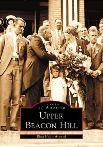 9780738511061: Upper Beacon Hill (Images of America)