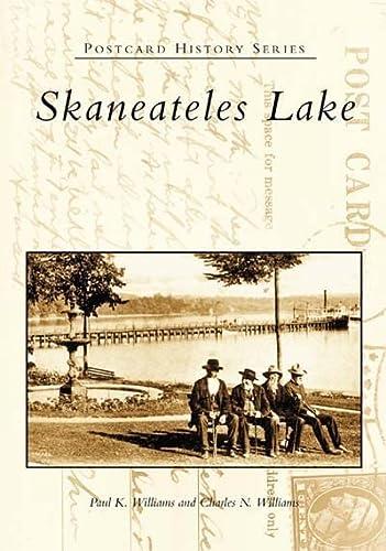 9780738511320: Skaneateles Lake (NY) (Postcard History)
