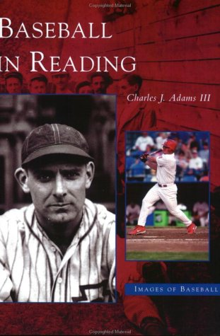 Baseball In Reading (PA) (Images of Baseball) - Inscribed and Signed