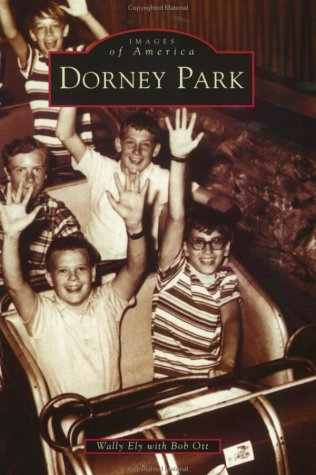 9780738511979: Dorney Park (PA) (Images of America)