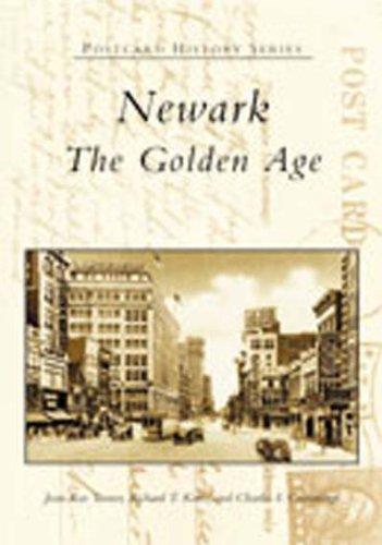 9780738512143: Newark: The Golden Age (NJ) (Postcard History Series)
