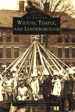 Wilton, Temple, and Lyndeborough (NH) (Images of America): Michael G. Dell'Orto