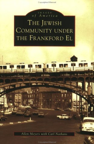 9780738512211: Jewish Community Under the Frankford El, The (PA) (Images of America)