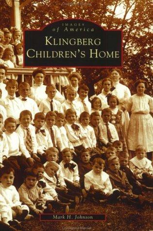 9780738512242: Klingberg Children's Home (CT) (Images of America)