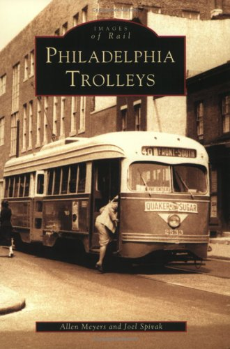 Philadelphia Trolleys [Images of Rail] [SIGNED]