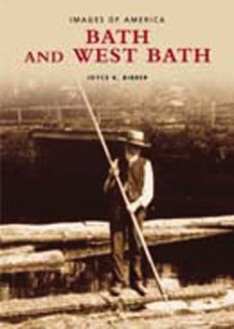 9780738512563: Bath and West Bath (ME) (Images of America)