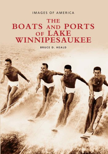 9780738512662: Boats and Ports of Lake Winnipesaukee, Vol. 2 (NH) (Images of America)