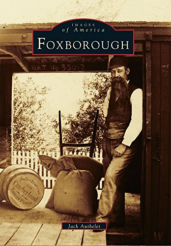 9780738512808: Foxborough (MA) (Images of America)