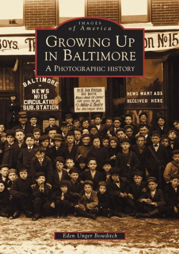 9780738513577: Growing Up in Baltimore: A Photographic History (MD) (Images of America)