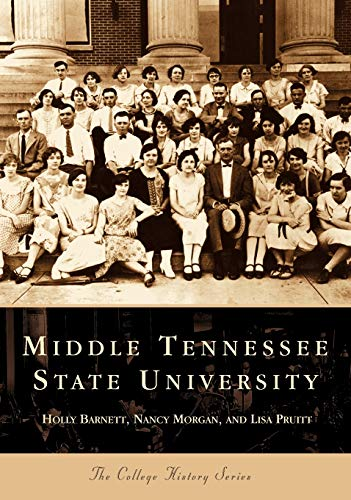 9780738513614: Middle Tennessee State University (TN) (College History Series)