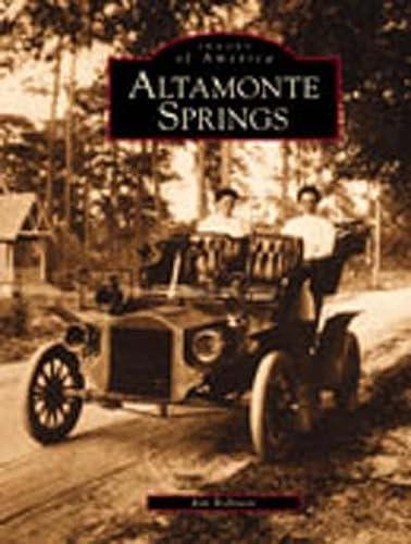 9780738513973: Altamonte Springs (Images of America)
