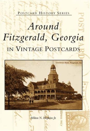 9780738514062: Around Fitzgerald  in Vintage Postcards  (GA)  (Postcard History Series)