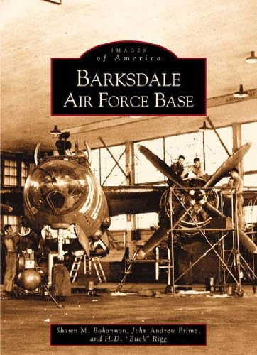 Barksdale Air Force Base (LA) (Images of America): H. D. Buck Rigg