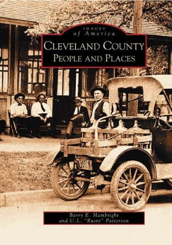 Cleveland and County: People and Places (Images of America: North Carolina) (Images of America (...