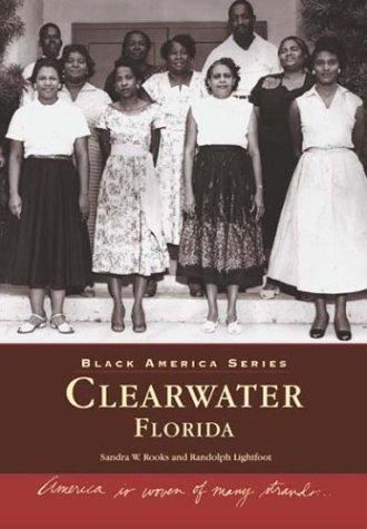 9780738514734: Clearwater, Florida (Black America)