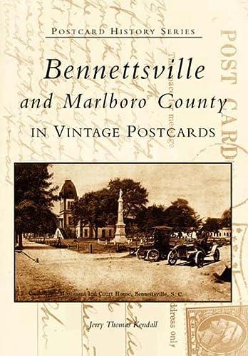 Bennettsville & Marlboro County (SC) (Postcard History: Kendall, Jerry Thomas
