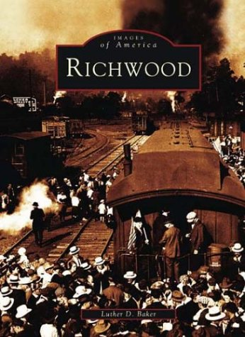 9780738515182: Richwood (Images of America)