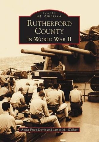 9780738515267: Rutherford County in World War II, Vol. 1 (NC) (Images of America)