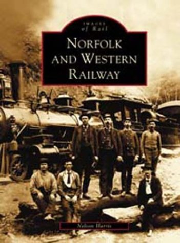 9780738515274: Norfolk and Western Railway (Images of Rail)