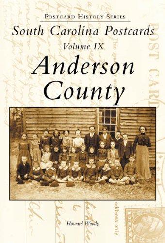 9780738515335: South Carolina Postcards, Volume IX:: Anderson County (Postcard History)