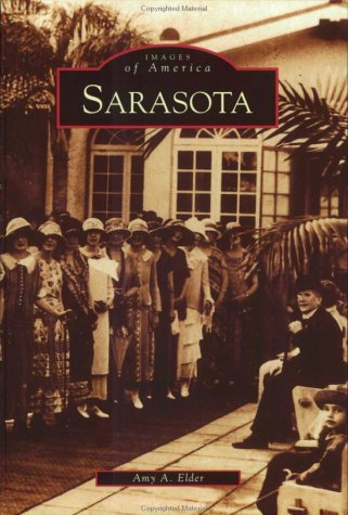 9780738515465: Sarasota   (FL)  (Images of America)