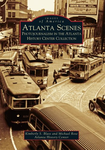 9780738515496: Atlanta Scenes: Photojournalism in the Atlanta History Center Collection (GA) (Images of America)