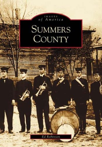 Summers County (WV) (Images of America): Robinson, Ed