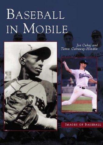 9780738515823: Baseball In Mobile (Images of Baseball)