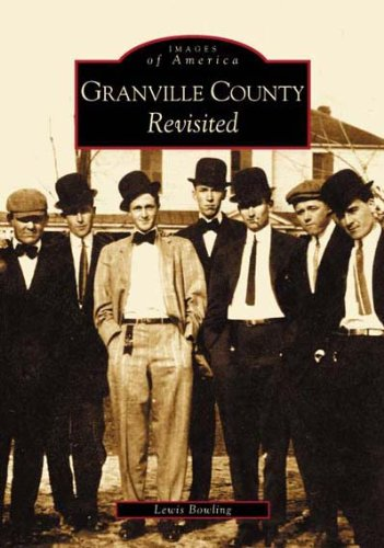 9780738515854: Granville County Revisited (NC) (Images of America)