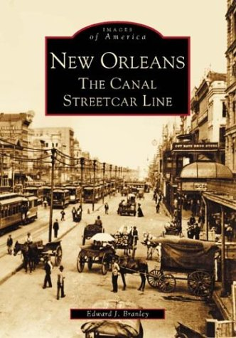 9780738516059: New Orleans: The Canal Streetcar Line