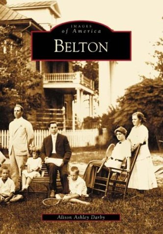 Belton (SC) (Images of America): Darby, Alison Ashley