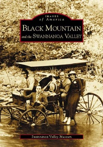 9780738516264: Black Mountain and the Swannanoa Valley (NC) (Images of America)