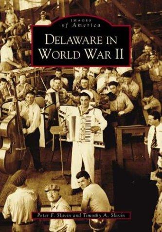 9780738516455: Delaware in World War II (DE) (Images of America)