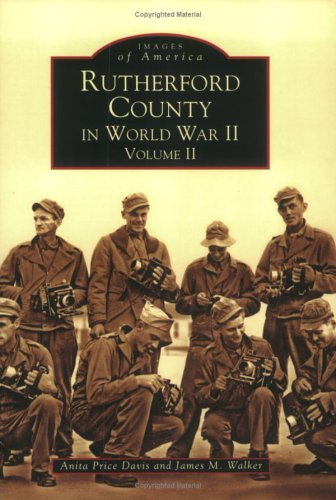 9780738516462: Rutherford County in World War II, Vol. 2 (NC) (Images of America)