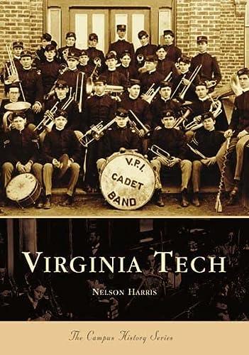 9780738516516: Virginia Tech (VA) (College History Series)