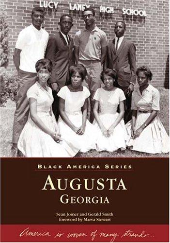 Augusta (GA) (Black America): Joiner, Sean; Smith, Gerard; Foreword by Stewart, Marva