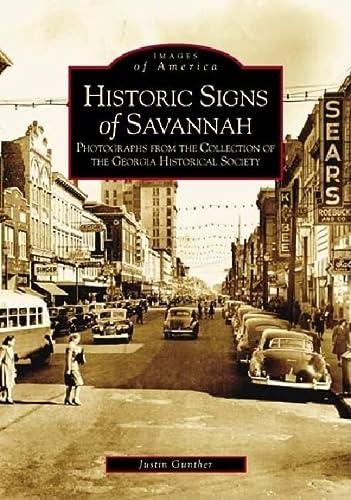 9780738516745: Historic Signs of Savannah (Images of America: Georgia)