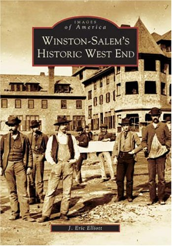Winston-Salem's Historic West End (NC) (Images of: J. Eric Elliott