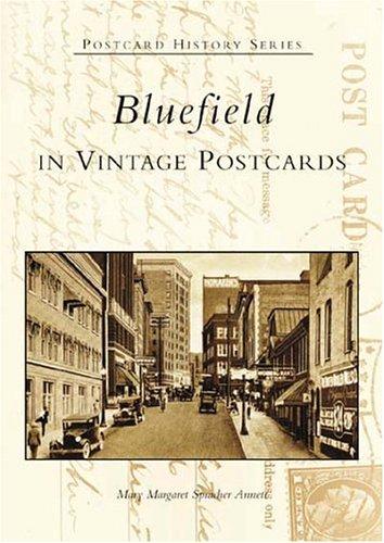 9780738516875: Bluefield in Vintage Postcards (WV) (Postcard History Series)