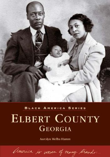 9780738517575: Elbert County (Black America: Georgia)